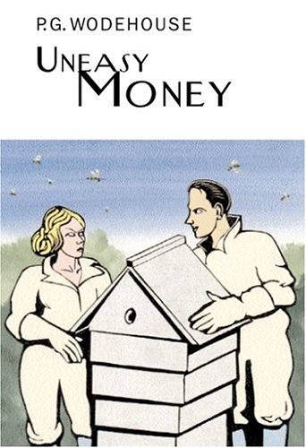 9781585675722: Uneasy Money (Collector's Wodehouse)