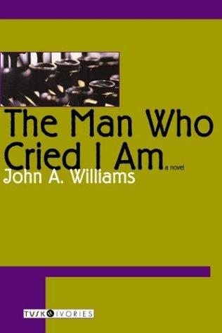 9781585675807: The Man Who Cried I Am