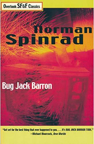 9781585675852: Bug Jack Barron (Overlook SF & F Classics)