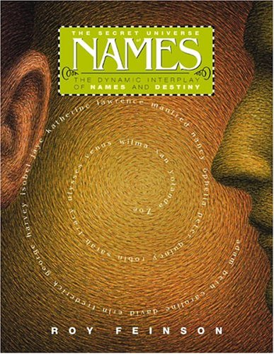 9781585675944: The Secret Universe of Names: The Dynamic Interplay of Names and Destiny