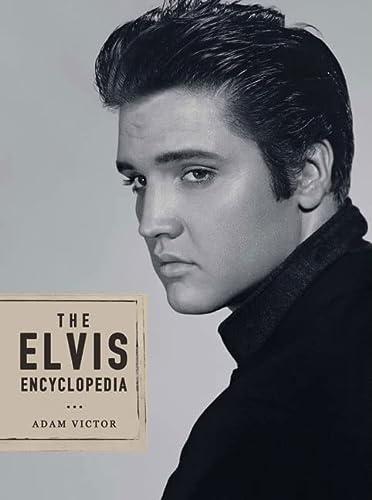 9781585675982: The Elvis Encyclopedia