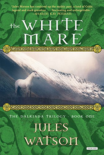 9781585676200: The White Mare (Dalriada )