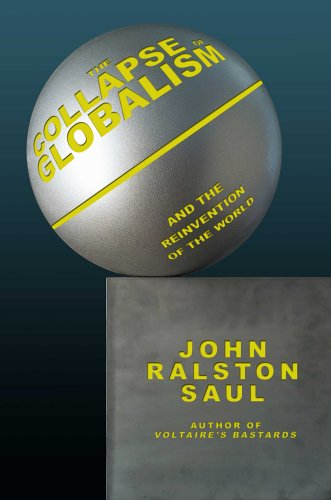 9781585676293: The Collapse of Globalism: And the Reinvention of the World