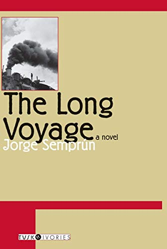 The Long Voyage (Tusk Ivories): Semprun, Jorge