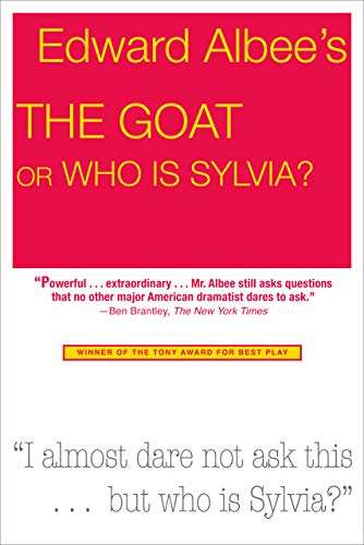 9781585676477: The Goat, or Who Is Sylvia?: Broadway Edition