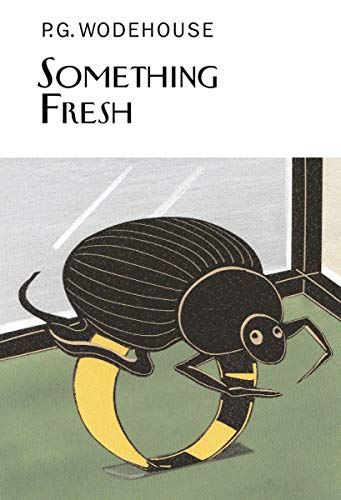 9781585676583: Something Fresh (Collector's Wodehouse)