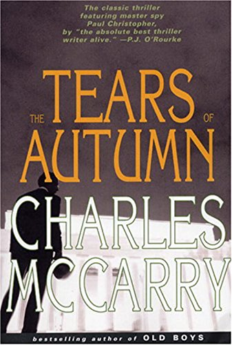 9781585676613: Tears of Autumn (Paul Christopher Novels)
