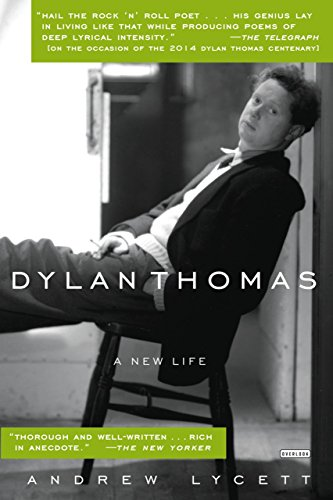 9781585676866: Dylan Thomas: A New Life