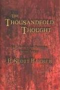 The Thousandfold Thought: The Prince of Nothing, Book Three: Bakker, R. Scott; Baker, R. Scott