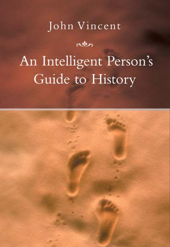 9781585677214: An Intelligent Person's Guide to History