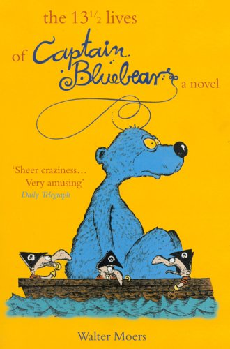9781585677245: The 13 1/2 Lives of Captain Blue Bear