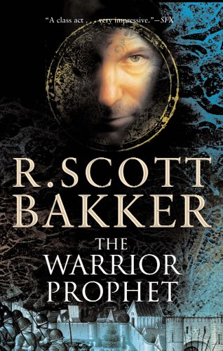 9781585677283: The Warrior Prophet: The Prince of Nothing Book Two