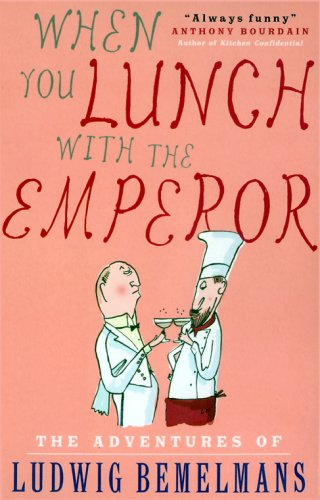9781585677306: When You Lunch With the Emperor