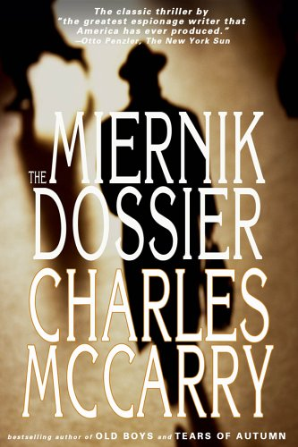 The Miernik Dossier: McCarry, Charles