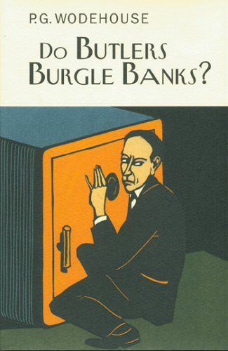 9781585677474: Do Butlers Burgle Banks? (Collector's Wodehouse)