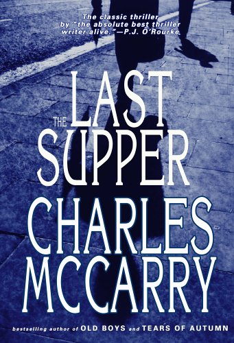 The Last Supper: McCarry, Charles