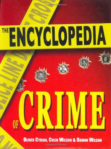 9781585677634: The Encyclopedia of Crime