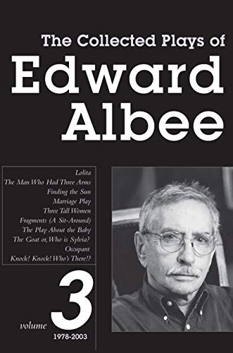 The Collected Plays of Edward Albee: Volume 3 1978 - 2003: Albee, Edward