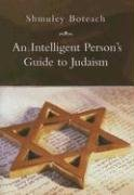 9781585678082: AN Intelligent Person's Guide To Judaism