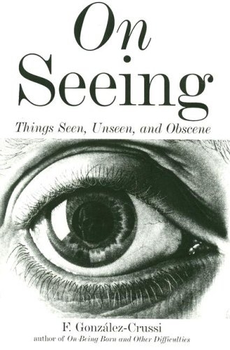 9781585678389: On Seeing