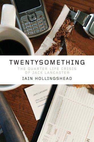 Twentysomething: The Quarter-Life Crisis of Jack Lancaster