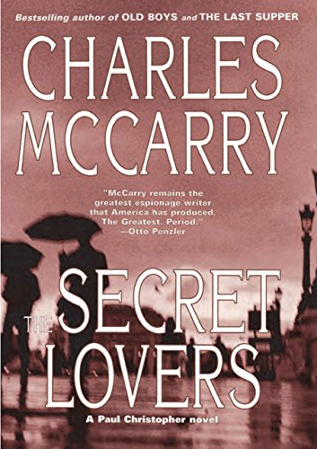 9781585678549: The Secret Lovers: A Paul Christopher Novel (Paul Christopher Novels)
