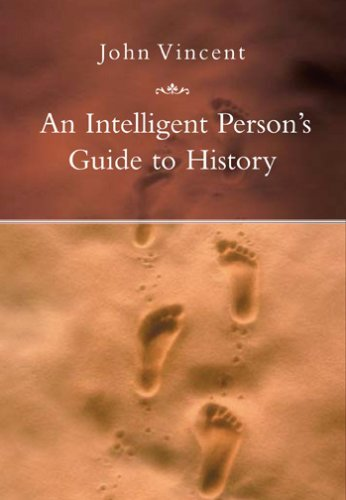 9781585678624: An Intelligent Person's Guide to History
