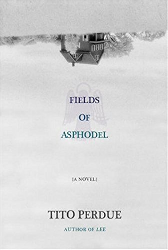 Fields of Asphodel: Perdue, Tito
