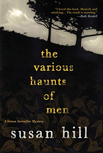 THE VARIOUS HAUNTS OF MEN: A Simon Serrailler Mystery (Simon Serrailler Crime Novels): Hill, Susan