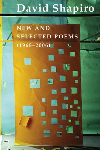 9781585678778: David Shapiro: New and Selected Poems, 1965-2006