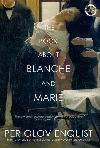 Imagen de archivo de The Book about Blanche and Marie : A Novel a la venta por ThriftBooks-Dallas