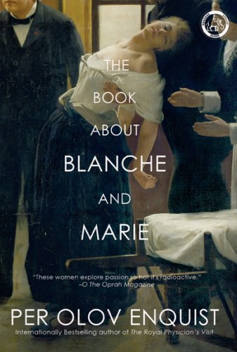 9781585678884: The Book About Blanche and Marie: A Novel