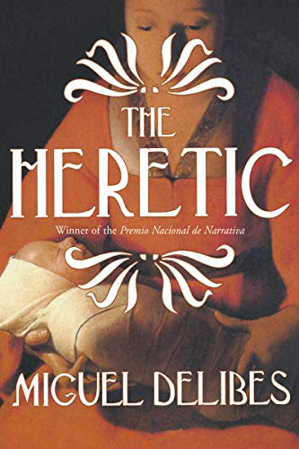 9781585678891: The Heretic: A Novel of the Inquisition