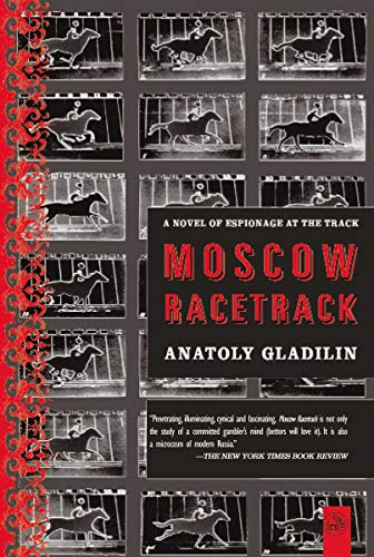 9781585679034: Moscow Racetrack: A Novel of Espionage at the Track
