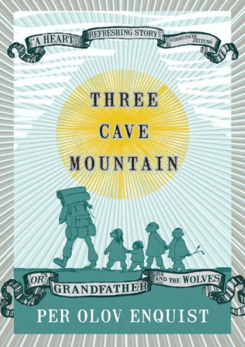 Imagen de archivo de Three Cave Mountain : Or: Grandfather and the Wolves a la venta por Better World Books