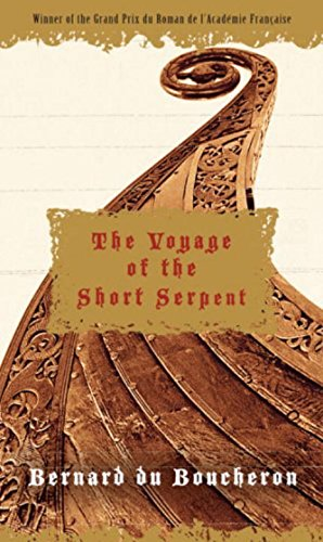 9781585679201: The Voyage of the Short Serpent