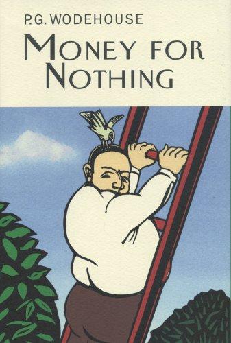 9781585679232: Money for Nothing (Collector's Wodehouse)
