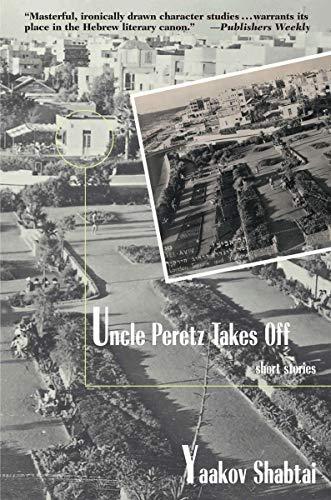 9781585679461: Uncle Peretz Takes Off: Short Stories
