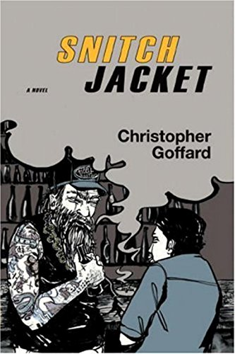 Snitch Jacket (Signed First Edition): Christopher Goddard
