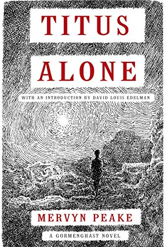 9781585679928: Titus Alone (Book three of Gormenghast Trilogy)