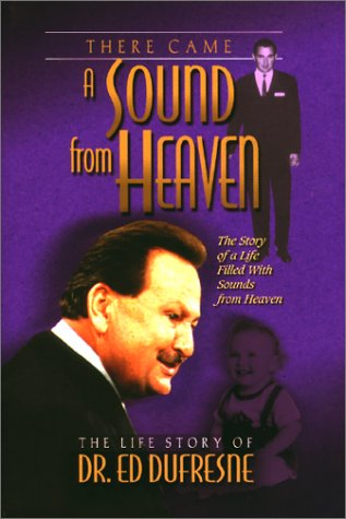 There Came a Sound from Heaven: Nancy DuFresne