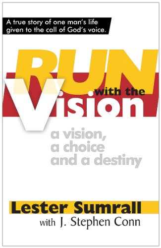 9781585684779: Run with the Vision a Vision, a Choice and a Destiny