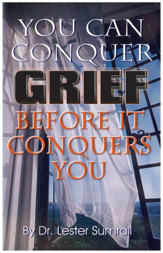 9781585685318: You Can Conquer Grief Before It Conquers You