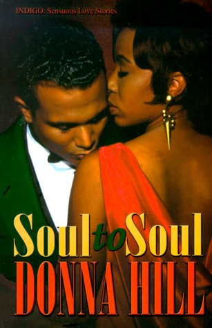 9781585710003: Soul to Soul (Indigo: Sensuous Love Stories)