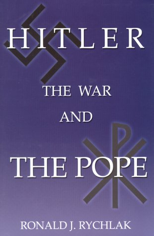 9781585710065: Hitler, the War and the Pope