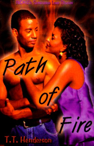 9781585710126: Path of Fire (Indigo: Sensuous Love Stories)