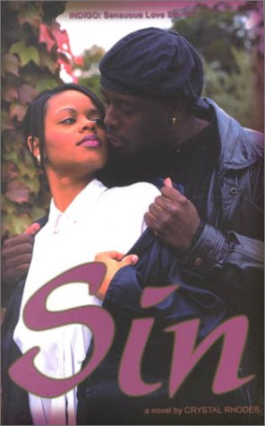 Sin (Indigo: Sensuous Love Stories): Rhodes, Crystal