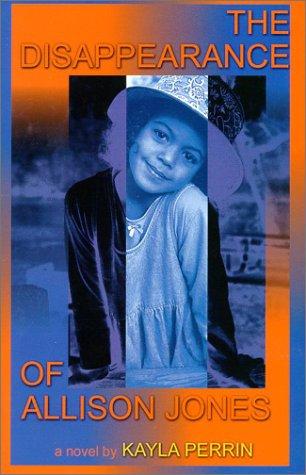 9781585710225: The Disappearance of Allison Jones
