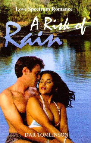 9781585710256: A Risk of Rain (Love Spectrum Romance)
