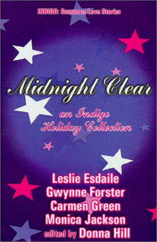 9781585710393: Midnight Clear: A Holiday Anthology (Indigo: Sensuous Love Stories)